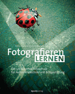 Fotografieren lernen enthält alles, was Du zu Kameratechnik und Bildkomposition wissen mußt