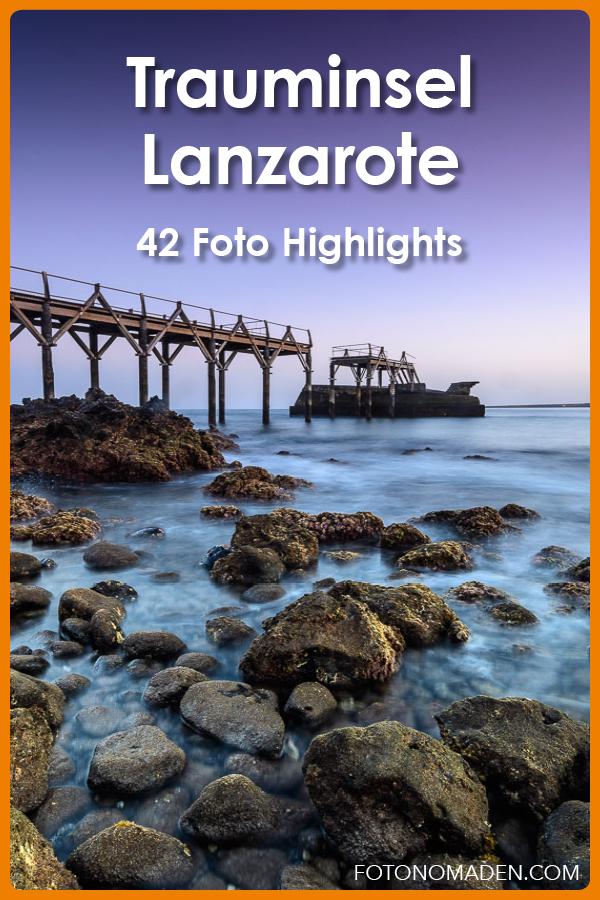 Lanzarote Urlaub - 42 Foto Highlights
