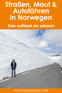 Straßenbedingungen, Maut und Autofähren in Norwegen