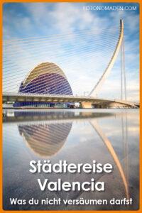 Städtetrip Valencia Sehenswürdigkeiten