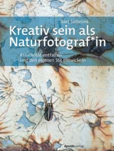 Kreativ sein als Naturfotograf*in Buchcover